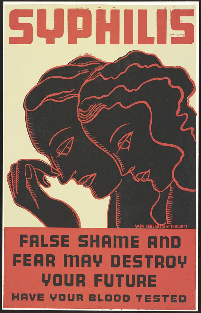 """""""A hamis szégyenérzet és félelem tönkreteheti a jövőd"""". Szifilusz-vizsgálatra felhívó szitanyomásos plakát, Rochester, New York állam, 1936–1938 között (A Kongresszusi Könyvtár Online Nyomtatvány- és Fotótárából, LOC PPOC)"""